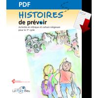 Histoires de prévoir - Activités en éthique et culture religieuse pour le 1er cycle